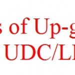 Up-Gradation of LDCs and UDCs