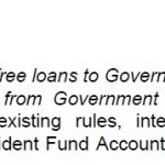 Grant of Interest Free Loans to Government Servants Who Don't Receive Interest on Provident Fund Deposits