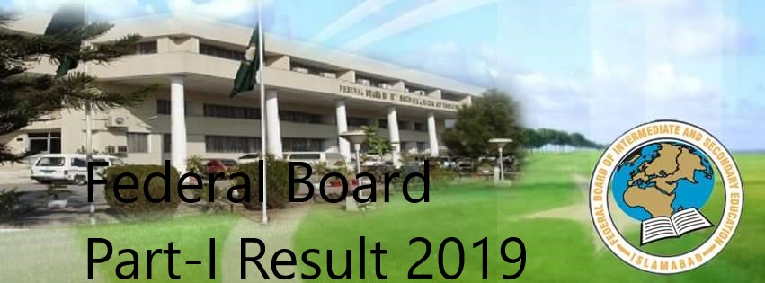 Federal Board 1st Year Result 2019