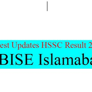 Latest Updates HSSC Result 2019 Federal Board of Intermediate & Secondary Education Islamabad