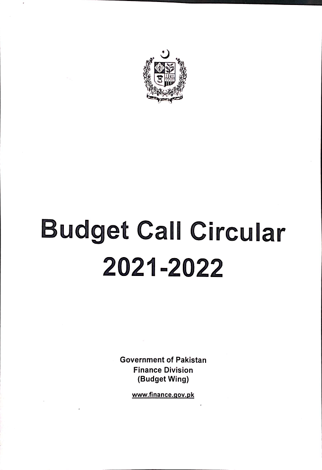 Budget Call Circular 2021-22 and Date of Presentation by Federal Govt