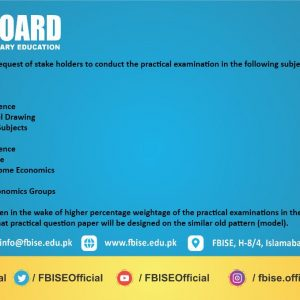 Notification to Conduct Practical Examinations SSC and HSSC by FBISE Islamabad