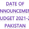 Date of Announcement of Budget 2021-22 Pakistan