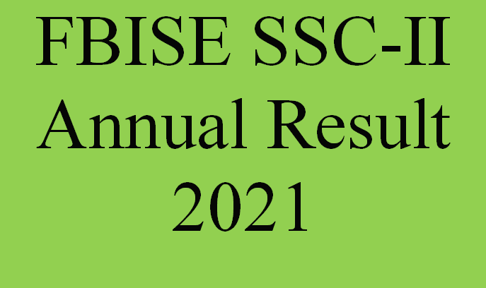 FBISE SSC-II Annual Result 2021